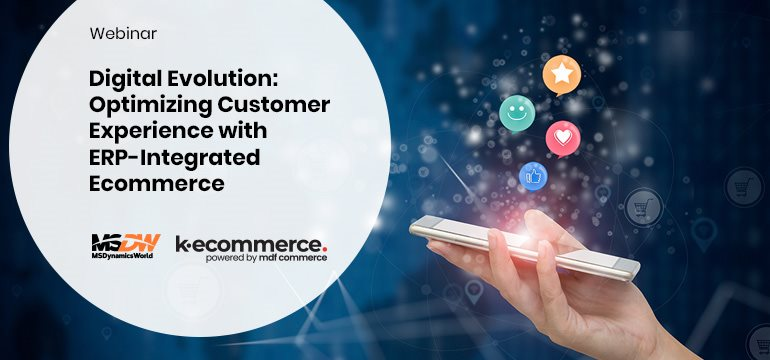 Digital Evolution: Optimizing Customer Experience with ERP-Integrated Ecommerce